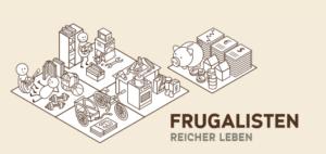 Frugalisten - Reicher leben