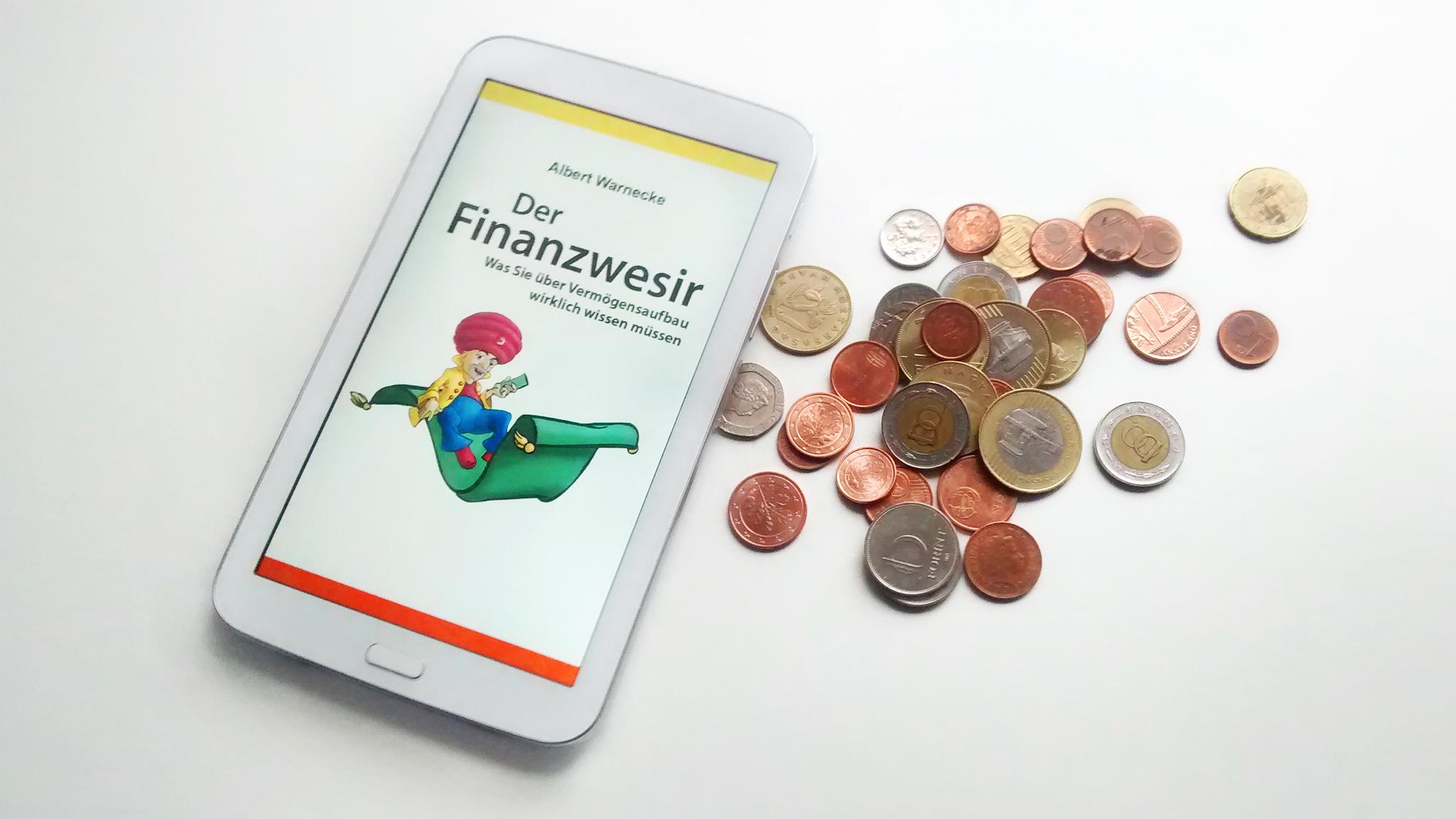 Geld anlegen Anleitung für Ahnungslose Finanzwesir