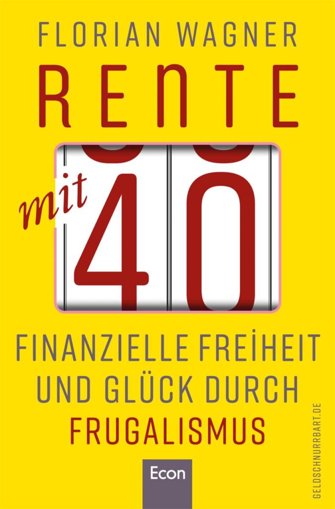 Rente mit 40 Florian Wagner Buch